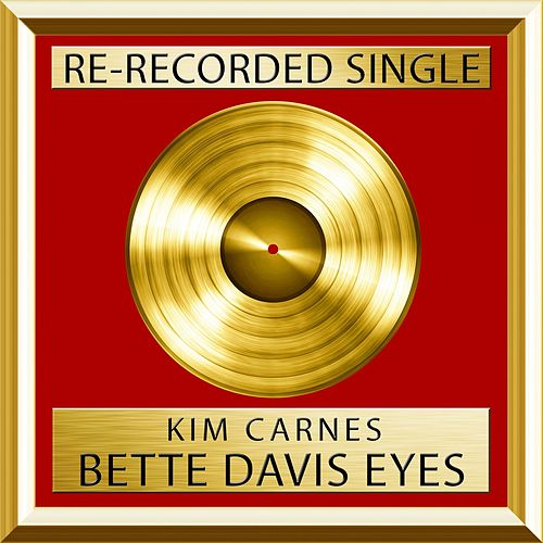 Bette Davis Eyes (Rerecorded) de Kim Carnes