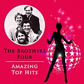 Amazing Top Hits by The Brothers Four