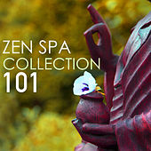 Zen Spa Music Collection 101 - Sounds of Nature, Zen Garden Asian Ambient Music for Yoga & Sleep by Spa Music Collection