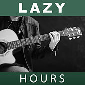 Lazy Hours – Melow Jazz, Piano Bar, Chilling Day, Relaxing Time, Easy Listening, Sleeping Hours by Smooth Jazz Park