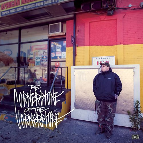 The Cornerstone of the Corner Store by Vinnie Paz