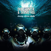 Deep Dive Dub by Dub Spencer
