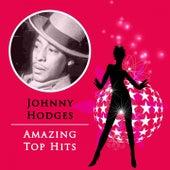 Amazing Top Hits von Johnny Hodges