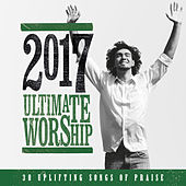 Ultimate Worship 2017 von Various Artists
