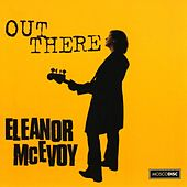 Out There von Eleanor McEvoy