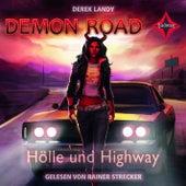 Demon Road - Hölle und Highway von Derek Landy