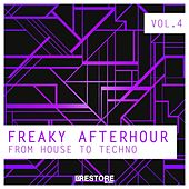 Freaky Afterhour - From House to Techno, Vol. 4 by Various Artists