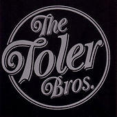 The Toler Brothers by The Toler Brothers