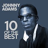 10 Of The Best von Johnny Adams