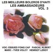 Les Meilleurs Boleros D'Haiti, Vol. 3 by Les Ambassadeurs