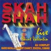 Skah Shah: Saint Valentin (Live) de Skah Shah