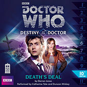 Destiny of the Doctor, Series 1.10: Death's Deal (Unabridged) by Doctor Who