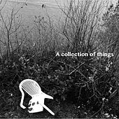 A Collection of Things de Nick Sherwin