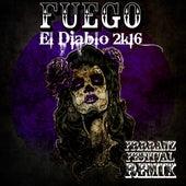 El Diablo 2k16 (Frrranz Festival Remix) de Fuego