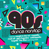 90s Dance Hits Nonstop von Various Artists