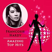 Amazing Top Hits de Francoise Hardy