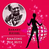 Amazing Top Hits by Barney Kessel