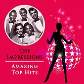 Amazing Top Hits de The Impressions