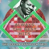 Always The Best Hits by Oscar Peterson