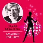 Amazing Top Hits von Elmer Bernstein