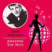 Amazing Top Hits by Gene Vincent