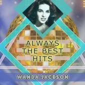 Always The Best Hits de Wanda Jackson