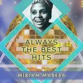 Always The Best Hits de Miriam Makeba