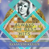 Always The Best Hits de Dusty Springfield