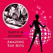 Amazing Top Hits di Santo and Johnny
