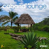 Cabaña Lounge (Deep Chilled Holiday Moods) de Various Artists