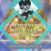 Always The Best Hits by The Marvelettes