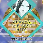 Always The Best Hits by Judy Collins