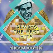 Always The Best Hits de Johnny Horton