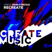 Recreate by Danilo Ercole