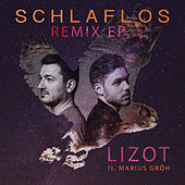 Schlaflos - Remix EP by Lizot