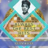 Always The Best Hits von Della Reese