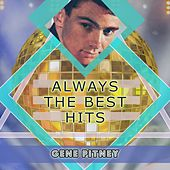 Always The Best Hits by Gene Pitney