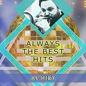 Always The Best Hits by Al Hirt