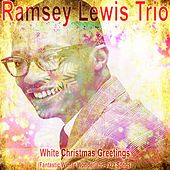 White Christmas Greetings (Fantastic Winter Wonderland Jazz Songs) de Ramsey Lewis