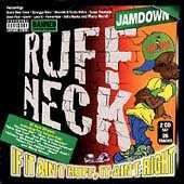 Ruff Neck: If It Ain't Ruff It Ain't Right by Various Artists