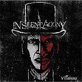 Villainous by In Silent Agony