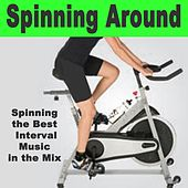 Spinning Around (Spinning the Best Interval Music in the Mix) by Various Artists