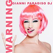 Warning by Gianni Paradiso Dj