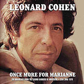 Once More for Marianne (Live) by Leonard Cohen