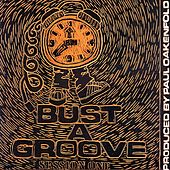 Bust a Groove (Session One) von Paul Oakenfold