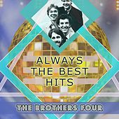Always The Best Hits by The Brothers Four