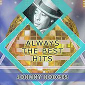 Always The Best Hits by Johnny Hodges
