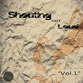 Shouting Out Loud, Vol. 1 by Various Artists