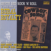 Country Goes Rock n Roll Volume 3: Rural Royalty by Various Artists