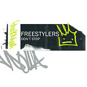 Don't Stop EP by Freestylers